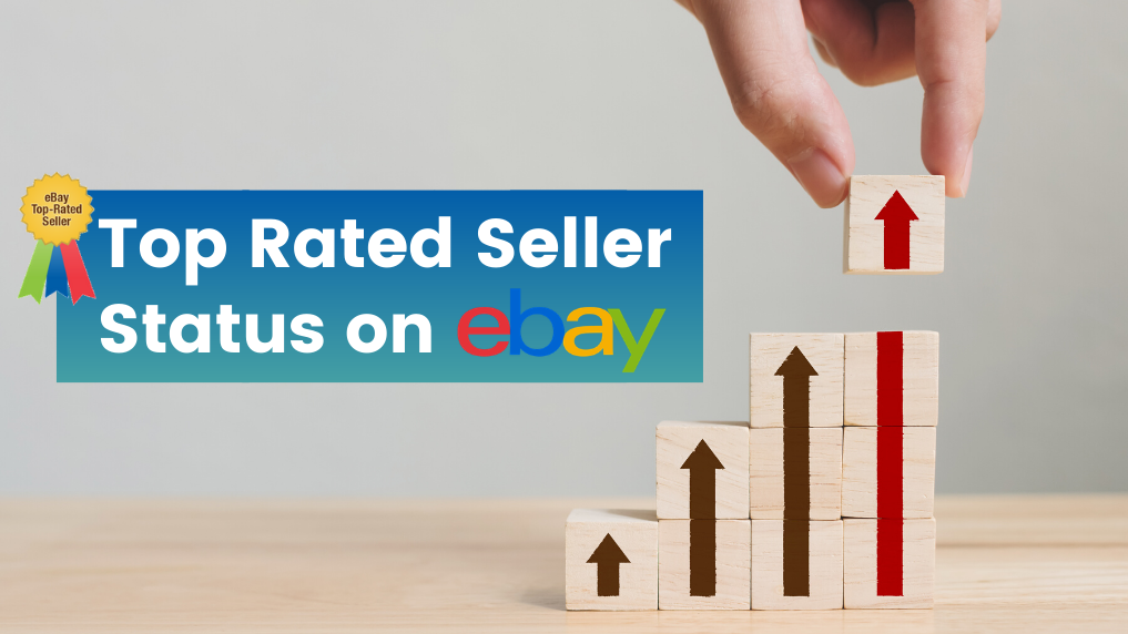 How To Earn And Maintain Top Rated Seller Status On Ebay Trackerbot For Dropshiping