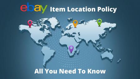 Ebay's Item Location Policy
